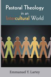 Pastoral Theology in an Intercultural World