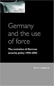 Germany and the Use of Force PDF