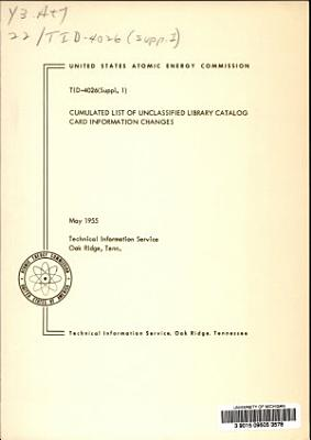 Cumulated List of Unclassified Library Catalog Card Information Changes   PDF