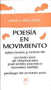 Poesía en movimiento: México, 1915-1966