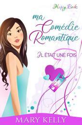 Ma comédie romantique Vol. 1: Il était une fois
