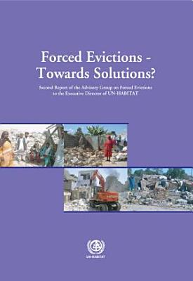 Forced Evictions-- Towards Solutions?
