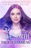 True North  Tod   Offenbarung PDF