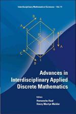 Advances in Interdisciplinary Applied Discrete Mathematics