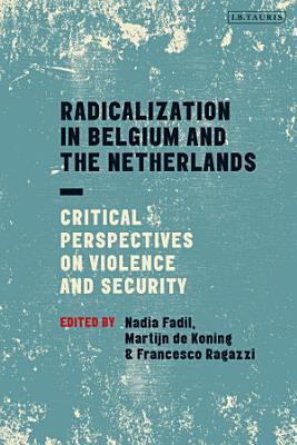 Radicalization in Belgium and the Netherlands