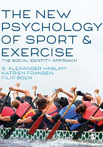 The New Psychology of Sport and Exercise PDF
