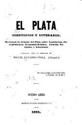 Revista de los estados del plata sobre legislacion, jurisprudencia, economía-política, ciencias naturales y literatura: Volúmenes 1-3