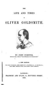 The Life and Times of O. Goldsmith. New Edition. With Forty Woodcuts