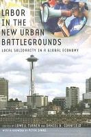 Labor in the New Urban Battlegrounds PDF