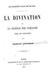 Les sciences occultes en Asie: La divination et la science des présages chez les Chaldéens