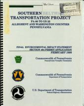 Southern Beltway Transportation Project PA 60 to US 22, Allegheny County: Environmental Impact Statement