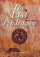The Last Pendragon Book PDF