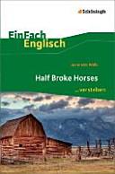 Half Broke Horses  EinFach Englisch    verstehen PDF