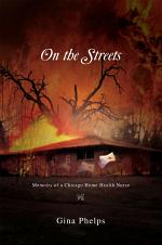 On the Streets: Memoirs of a Chicago Home Health Nurse