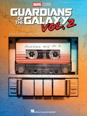 Guardians of the Galaxy Vol. 2 Songbook: Music from the Motion Picture Soundtrack