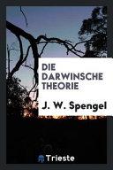 Die Darwinsche Theorie PDF