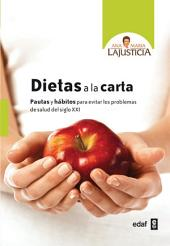 Dietas a la carta: Volumen 1