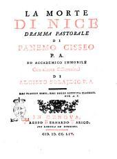 La morte di Nice, dramma pastorale di Panemo Cisseo P.A. ed accademico Immobile con alcune osservazioni di Alcisto Solajdio ..