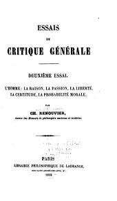 Essais de critique générale: Premier-essai..., Volume2