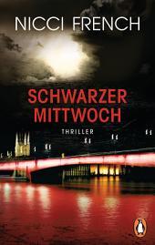 Schwarzer Mittwoch: Thriller - Ein neuer Fall für Frieda Klein