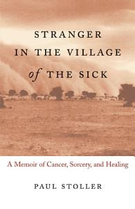 Stranger in the Village of the Sick Book