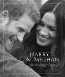 Harry and Meghan the Wedding Album