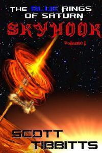 The Blue Rings of Saturn  Sky Hook Volume One PDF