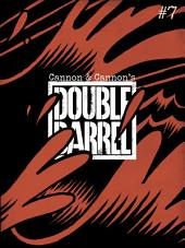 Double Barrel #7 : Issue 7