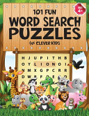 101 Fun Word Search Puzzles for Clever Kids 4-8