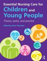 Essential Nursing Care for Children and Young People PDF