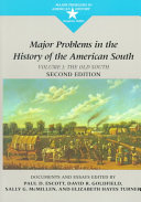 Major Problems in the History of the American South: The old South