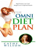 The Omni Diet Plan  High Protein Low Carb Weight Loss to Optimum Health PDF