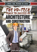 The Vo-Tech Track to Success in Architecture and Construction