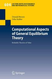 Computational Aspects of General Equilibrium Theory: Refutable Theories of Value