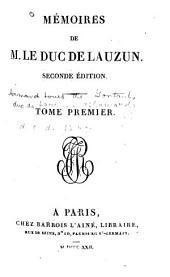 Mémoires de M. le duc de Lauzun: Volume1