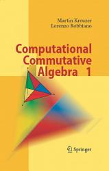 Computational Commutative Algebra 1 Book PDF