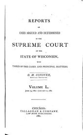 Wisconsin Reports: Cases Determined in the Supreme Court of Wisconsin, Volume 50