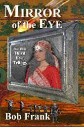 Mirror of the Eye: Third Eye Trilogy Book 3