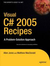 Visual C# 2005 Recipes: A Problem-Solution Approach