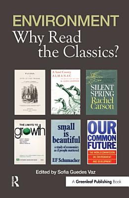 Environment  Why Read the Classics