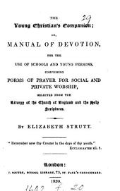 The young Christian's companion; or, Manual of devotion, for the use of schools and young persons
