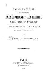 Tableau comparé des écritures babylonienne et assyrienne archaïques et modernes: avec classement des signes d'après leur forme archaïque