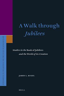 A Walk through Jubilees
