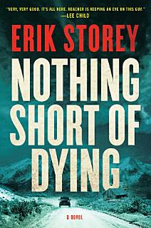 Nothing Short of Dying Book
