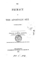 The Primacy of the Apostolic See Vindicated PDF