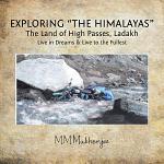 """Exploring """"The Himalayas"""""""