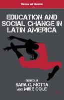 Education and Social Change in Latin America PDF
