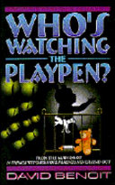 Who's Watching the Playpen?