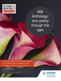 Study and Revise for AS A level  AQA Anthology  love poetry through the ages PDF