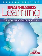 Brain-Based Learning: The New Paradigm of Teaching, Edition 2